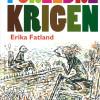 Erika Fatland: Foreldrekrigen
