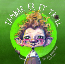 Tor Åge Bringsværd og Lisa Aisato: Tambar er et troll