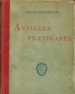 Zwilgmeyer Anniken Præstgarden