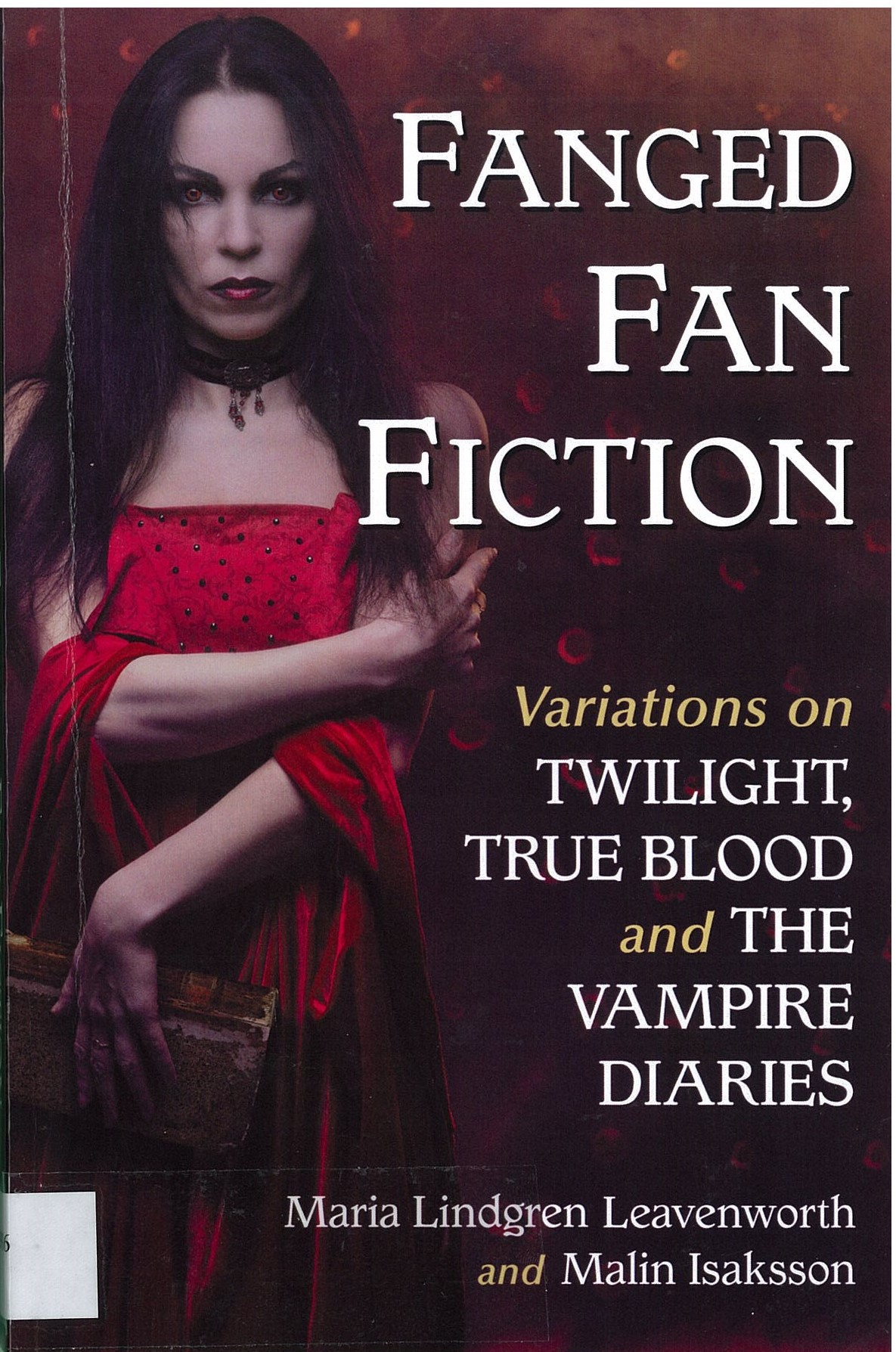 Fanged Fan Fiction - variations on Twilight, True Blood and The Vampire Diaries