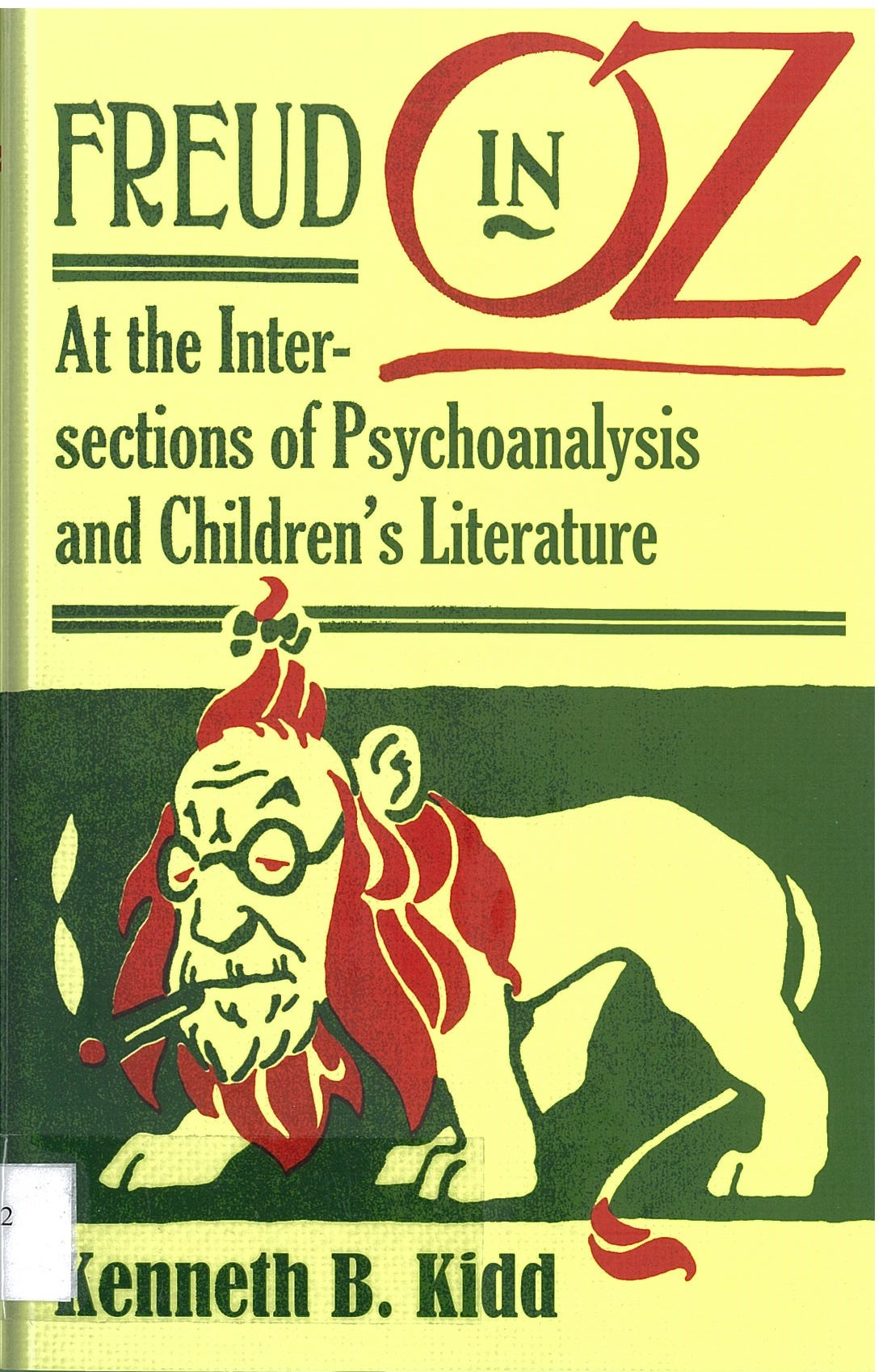 Freud in Oz - At the Intersections of Psychoanalysis and Children's Literature