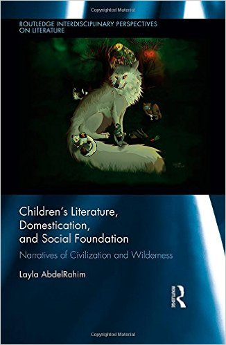 Children's Literature, Domestication and Social Foundation - Narratives of Civilisation and Wilderness