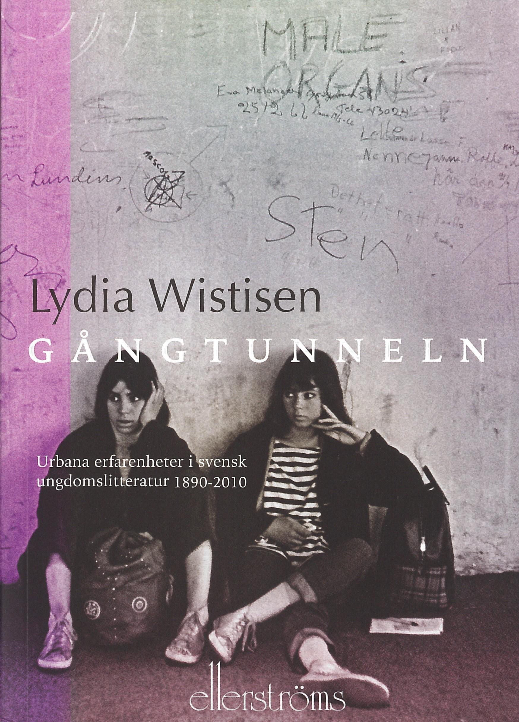 Lydia Wistisen: Gångtunneln