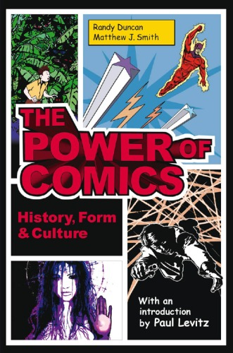 The Power of Comics. History, Form and Culture