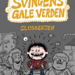 Forside til 'Slubberten' av Arne Svingen, 2018, Gyldendal