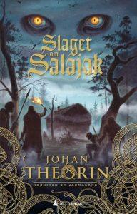 Johan Theorin: Slaget om Salajak