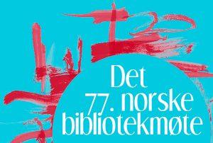 Det 77. norske bibliotekmøte