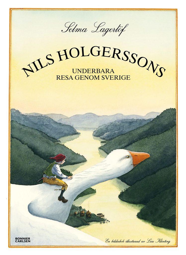 Selma Lagerlöfs Nils Holgerssons underbara resa genom Sverige