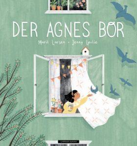 Der Agnes bor av Marit Larsen og Jenny Løvlie