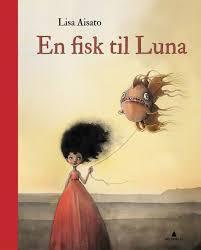 En fisk til Luna av Lisa Aisato