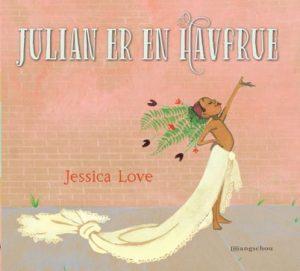 Julian er en havfrue av Jessica Love