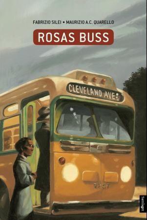 Rosas buss av Fabrizio Silei og Maurizio A. C. Quarello
