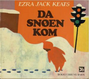 Da snøen kom av Ezra Jack Keats